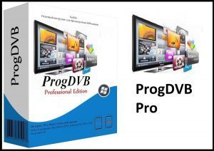 ProgDVB Pro 7.40.6 Crack Full Serial Key 2021 (Latest) Free Download