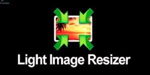 Light Image Resizer 6.0.7.0 Full Version Crack Download 2021